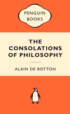 The Consolations Of Philosophy Alain De Botton Pdf